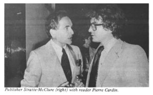 The then-publisher Idiot speaking with fashion designer Pierre Cardin at a party in Paris in 1977.